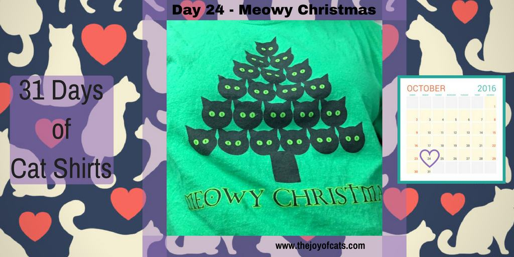 31 Days of Cat Shirts - Day 24 - Meowy Christmas